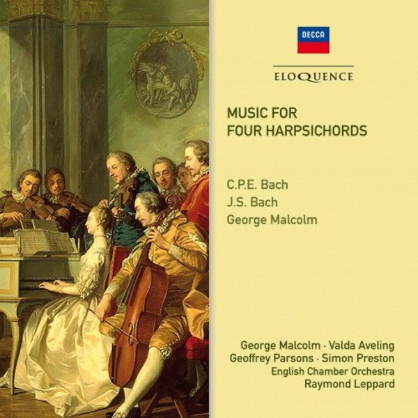 Music for Four Harpsichords by CPE Bach, JS Bach, George Malcolm