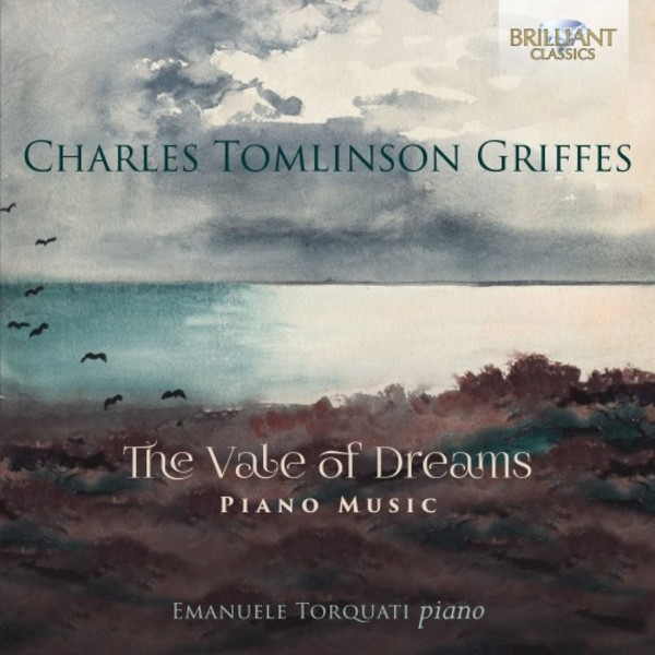 Griffes - The Vale of Dreams: Piano Music | Brilliant Classics 95349