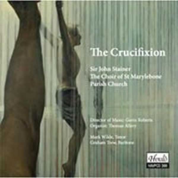 Stainer - The Crucifixion | Herald HAVP399