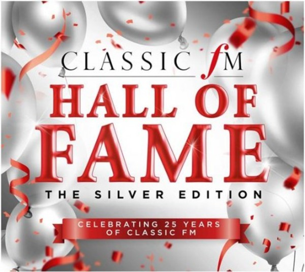 Classic FM Hall of Fame: The Silver Edition | Classic FM CFMD52
