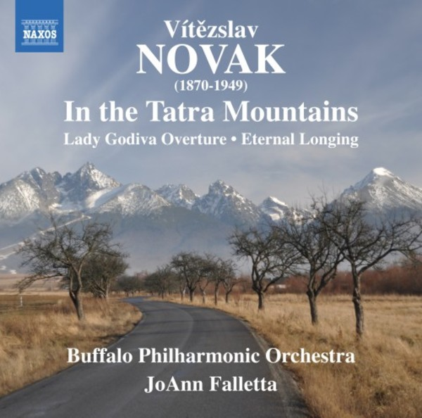 Novak - In the Tatra Mountains, Lady Godiva Overture, Eternal Longing