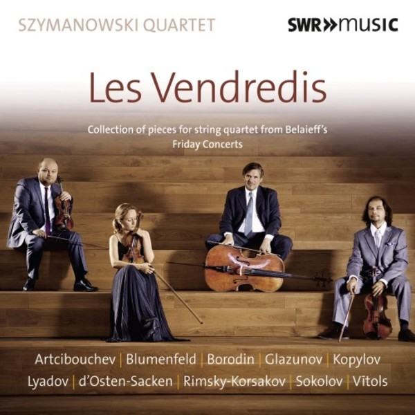 Les Vendredis: Collection of pieces for string quartet from Belaieff's Friday Concerts (1899) | SWR Music SWR19034CD