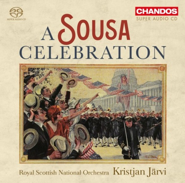 A Sousa Celebration | Chandos CHSA5182