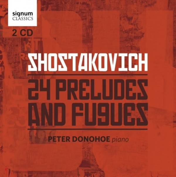 Shostakovich - 24 Preludes and Fugues | Signum SIGCD396