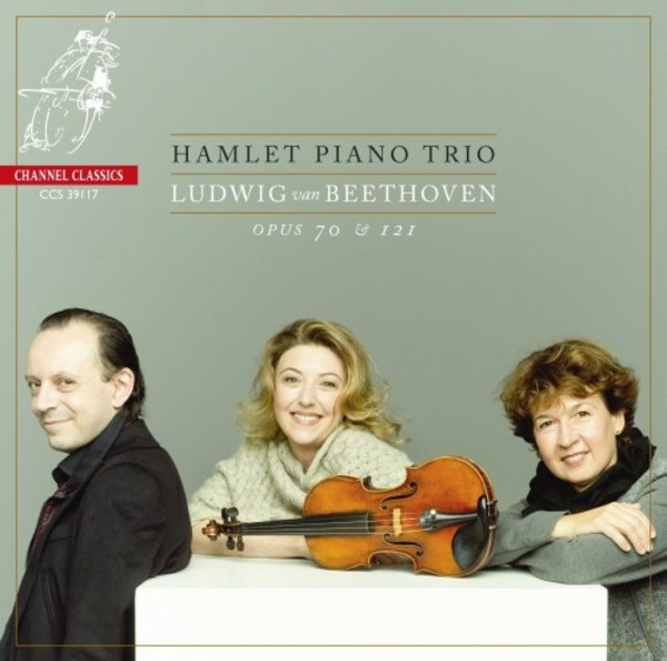 Beethoven - Piano Trios opp. 70 & 121a