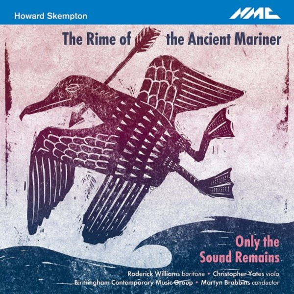 Skempton - The Rime of the Ancient Mariner, Only the Sound Remains | NMC Recordings NMCD234