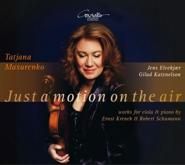 Just a motion on the air: works for viola & piano by Krenek & Schumann | Coviello Classics COV91619