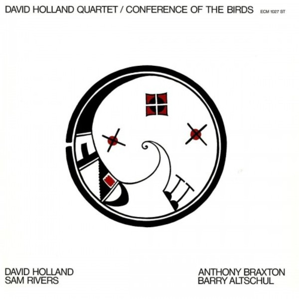 Dave Holland Quartet: Conference of the Birds (LP) | ECM 4774624