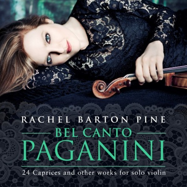 Bel Canto Paganini: 24 Caprices and other works for solo violin | Avie AV2374