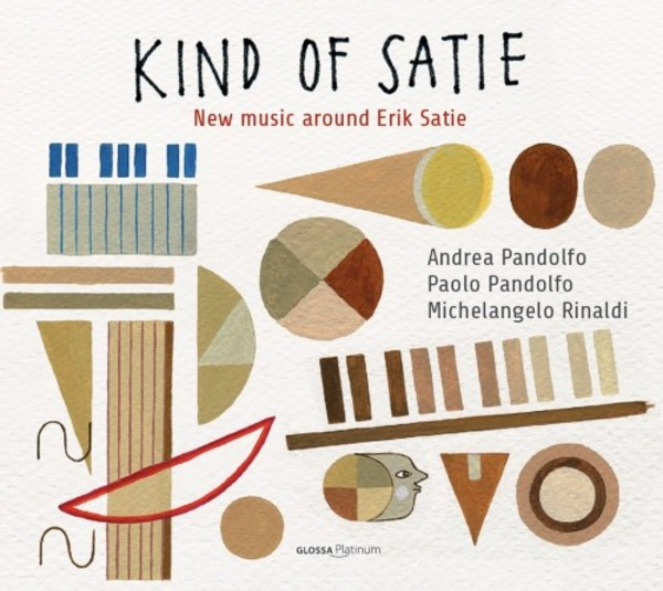 Kind of Satie: New Music around Erik Satie | Glossa - Platinum GCDP30416