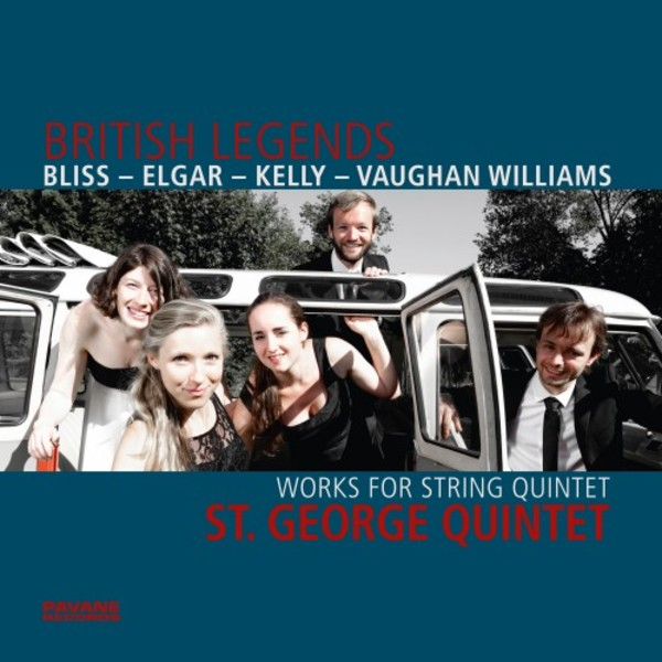 British Legends: Works for String Quintet by Bliss, Elgar, Kelly, Vaughan Williams | Pavane ADW7584