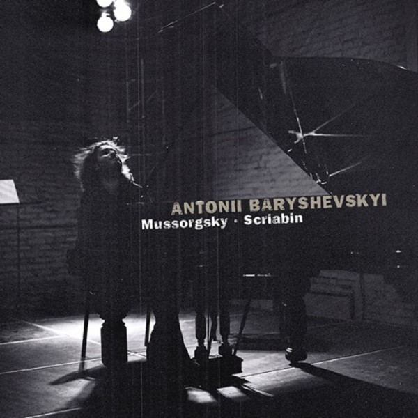 Antonii Baryshevskyi plays Mussorgsky & Scriabin | C-AVI AVI8553332