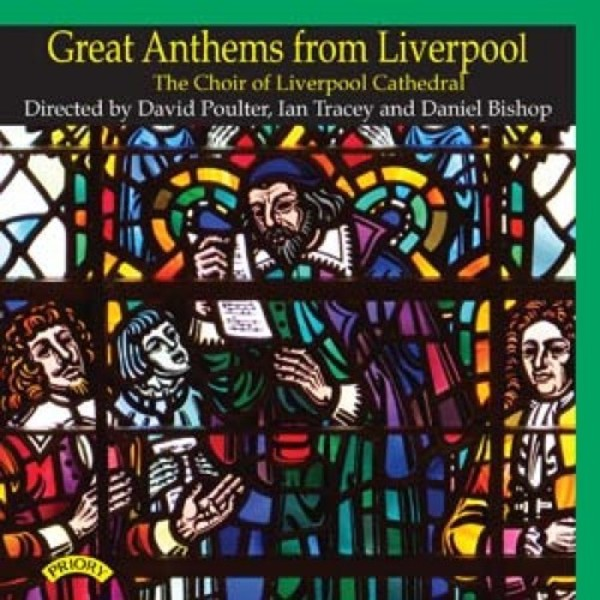 Great Anthems from Liverpool | Priory PRCD1172