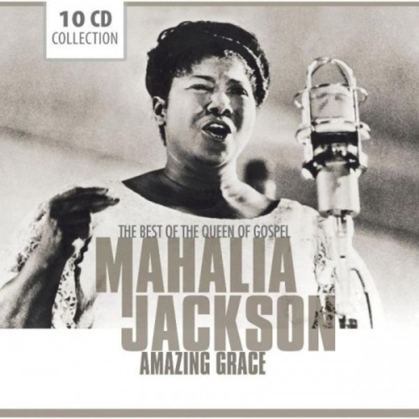 Mahalia Jackson: Amazing Grace - The Best of the Queen of Gospel | Documents 233580