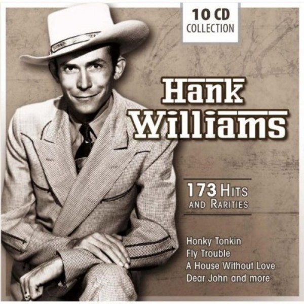 Hank Williams: 173 Hits and Rarities | Documents 600050