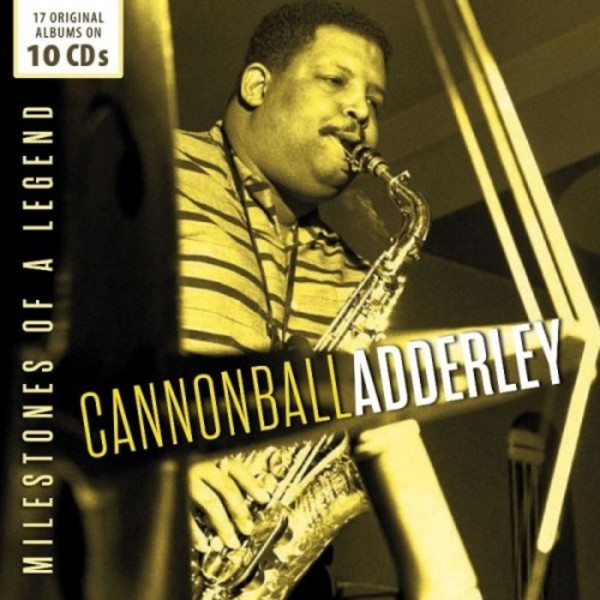 Cannonball Adderley: Milestones of a Legend | Documents 600365