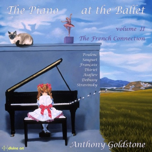 The Piano at the Ballet Vol.2: The French Connection | Divine Art DDA25148