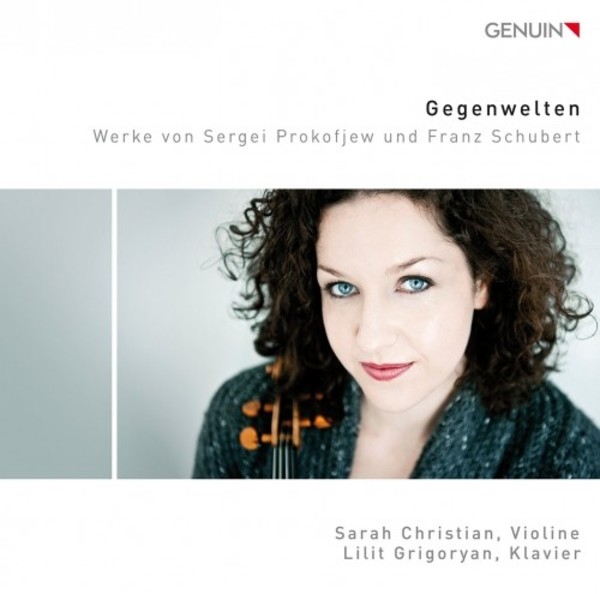Gegenwelten: Works for Violin & Piano by Prokofiev & Schubert | Genuin GEN17472
