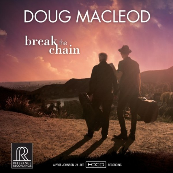 Doug MacLeod - Break the Chain | Reference Recordings RR141