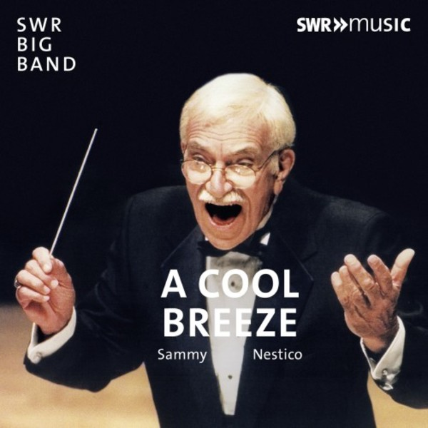 Sammy Nestico - A Cool Breeze | SWR Music SWR19039CD