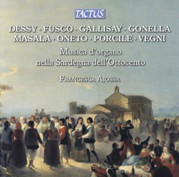 Organ Music in Nineteenth-Century Sardinia | Tactus TC800007