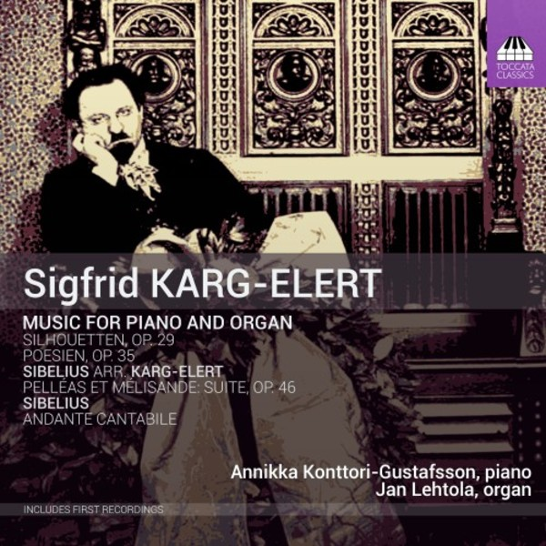 Karg-Elert - Music for Piano and Organ | Toccata Classics TOCC0419