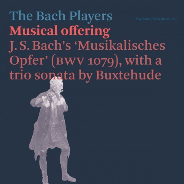 JS Bach - Musical Offering; Buxtehude - Trio Sonata | Hyphen Press Music HPM011