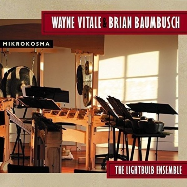 Wayne Vitale & Brain Baumbusch - Mikrokosma | New World Records NW80785