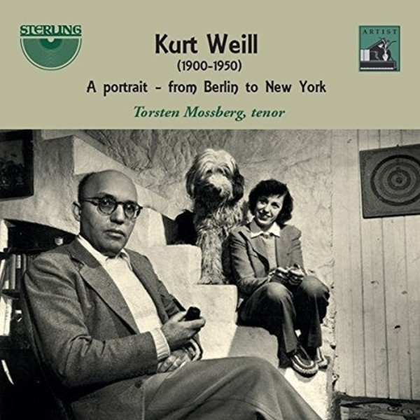 Kurt Weill - A portrait: from Berlin to New York | Sterling CDA1820