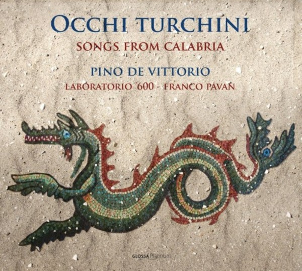 Occhi turchini: Songs from Calabria | Glossa - Platinum GCDP33002
