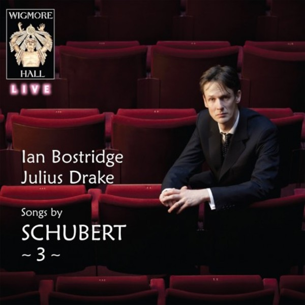 Songs by Schubert Vol.3 | Wigmore Hall Live WHLIVE0088