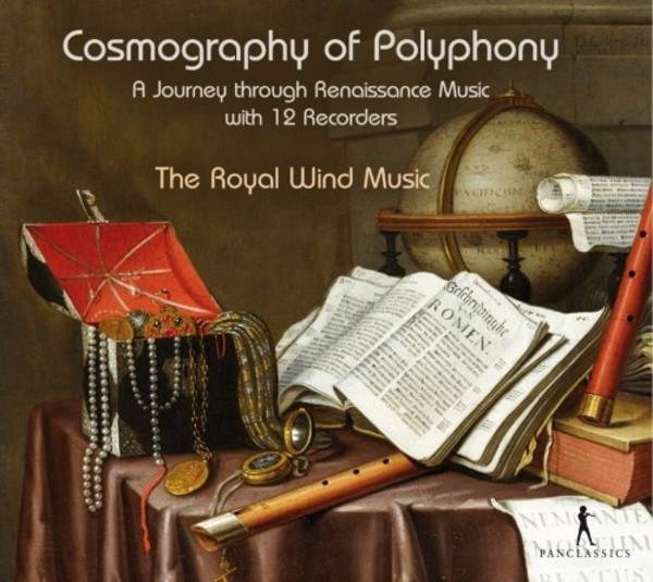 Cosmography of Polyphony: A Journey through Renaissance Music with 12 Recorders | Pan Classics PC10377