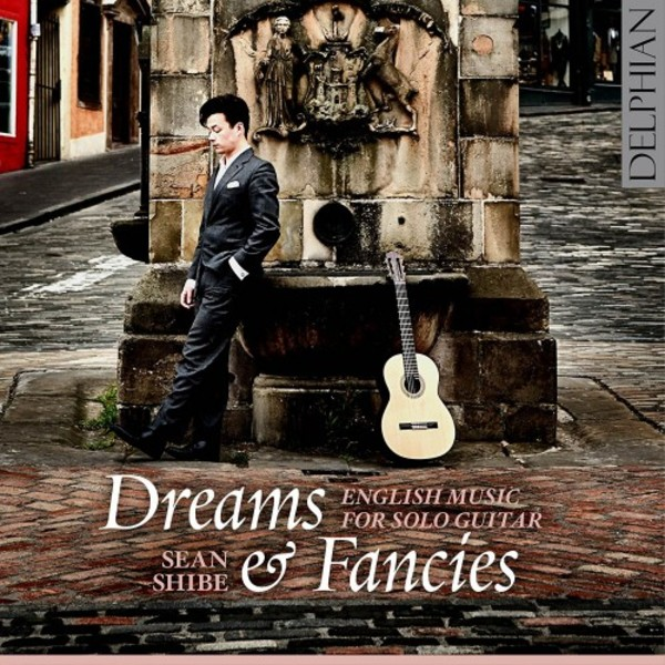 Dreams & Fancies: English Music for Solo Guitar | Delphian DCD34193