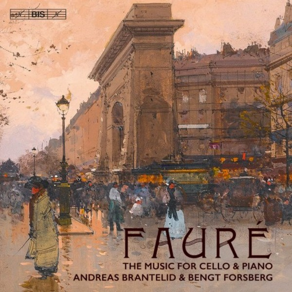 Faure - The Music for Cello & Piano | BIS BIS2220