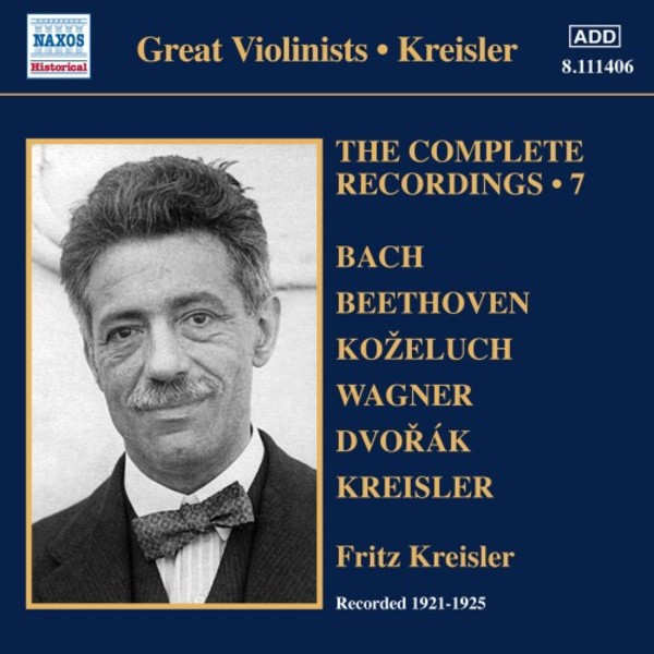 Kreisler: The Complete Solo Recordings Vol.7 | Naxos - Historical 8111406