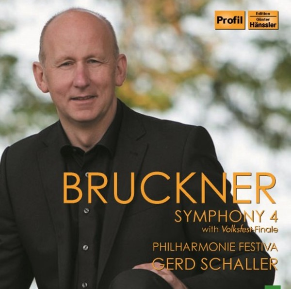Bruckner - Symphony no.4 (with Volksfest Finale) | Profil PH13049