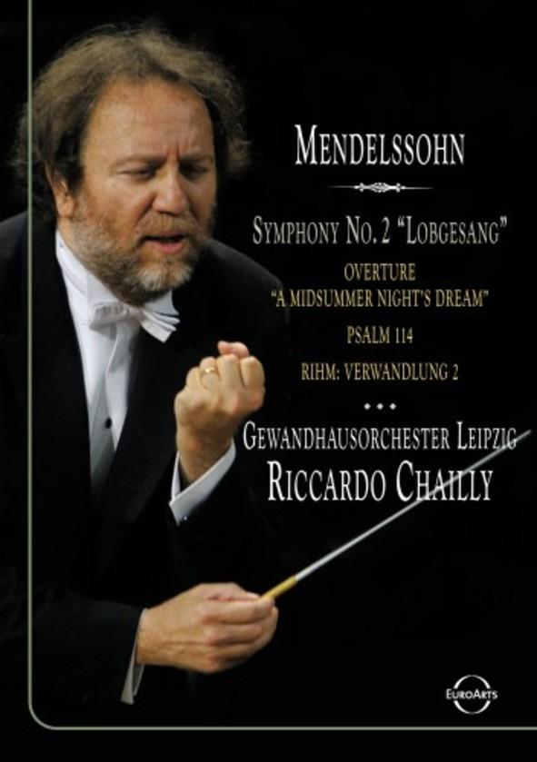 Chailly conducts Mendelssohn (DVD) | Euroarts 2054668