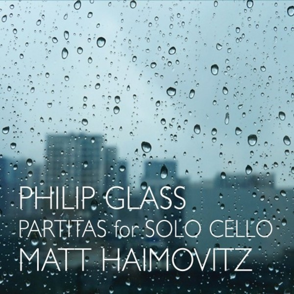Glass - Partitas for Solo Cello | Orange Mountain Music OMM0117