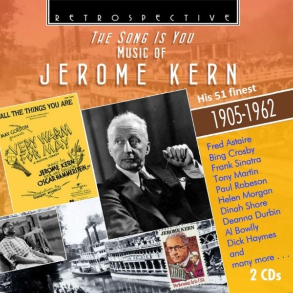 The Song Is You: Music of Jerome Kern - His 51 Finest (1905-1962) | Retrospective RTS4310