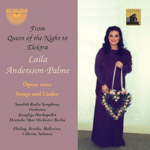 Laila Andersson-Palme: From Queen of the Night to Elektra | Sterling CDA1806