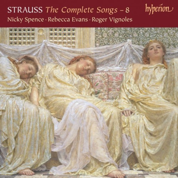 R Strauss - The Complete Songs Vol.8 | Hyperion CDA68185