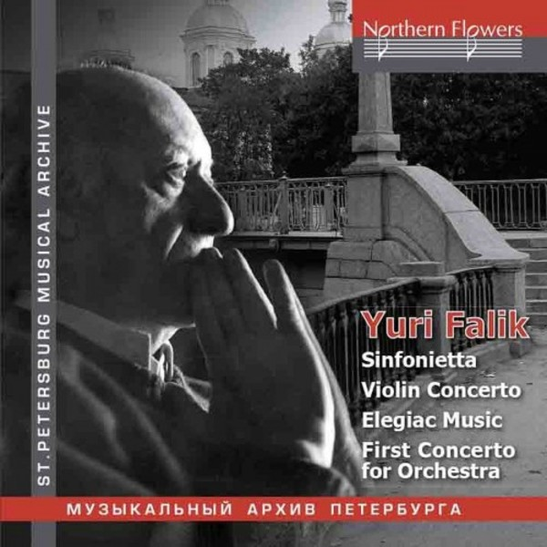 Falik - Sinfonietta, Violin Concerto, Concerto for Orchestra no.1 | Northern Flowers NFPMA99119