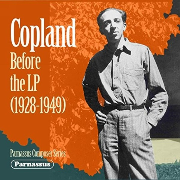 Copland: Before the LP (1928-1949) | Parnassus PACD96057