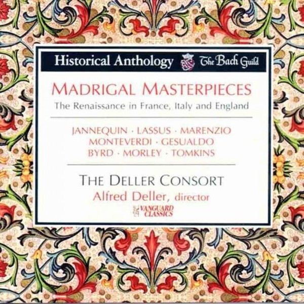 Madrigal Masterpieces: The Renaissance in France, Italy and England | Vanguard OVC2000