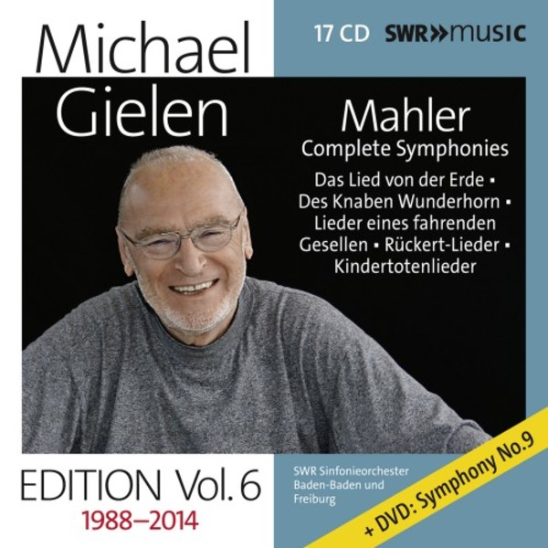 Michael Gielen Edition Vol.6: Mahler - Complete Symphonies, etc. | SWR Music SWR19042CD