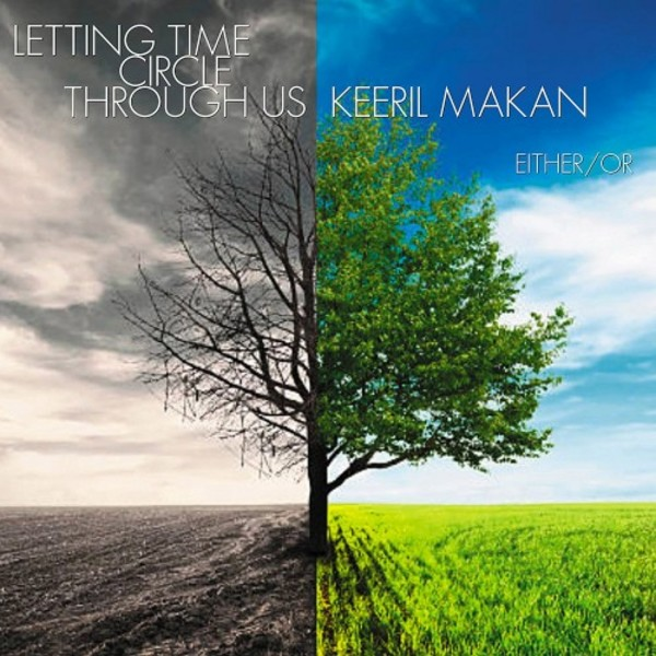 Keeril Makan - Letting Time Circle Through Us | New World Records NW80791