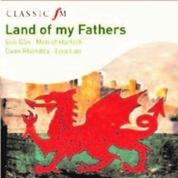 Land of my Fathers | Classic FM CFMFW109