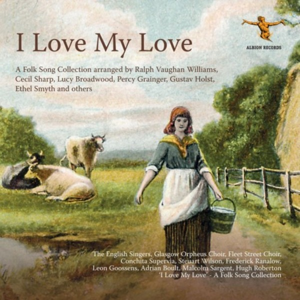 I Love my Love: A Folk Song Collection