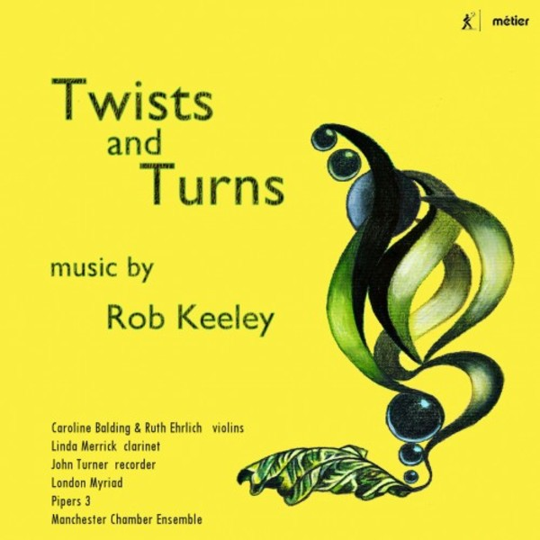 Rob Keeley - Twists and Turns | Metier MSV28568