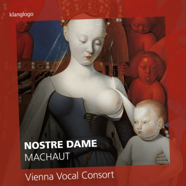 Nostre Dame: Marian works by Machaut and others | Klanglogo KL1412